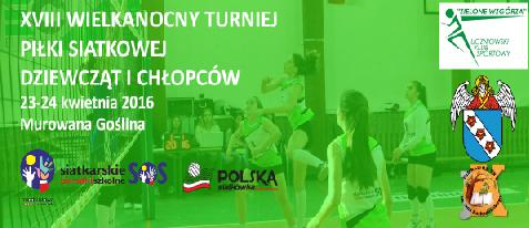 XVIII Wielkoanocny Ogólnopolski Turniej Piłki Siatkowej Dziewcząt i Chłopców